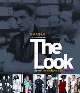 LOOK, THE : Adventures in Rock and Pop Fashion, Paul Gorman, Acceptable Book