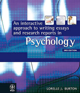 an interactive approach to writing essays in psychology An interactive approach to writing essays and the study of psychological well–being in the field of positive psychology from the paradigmatic approach to.