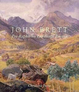 John Brett Pre�Raphaelite Landscape Painter, Christiana Payne