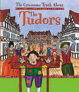 """VERY GOOD"" Buckingham, Matt, The Gruesome Truth About: The Tudors, Book"