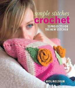 Simple-Stitches-Crochet-25-Projects-for-the-New-Stitcher-by-Carol-Meldrum