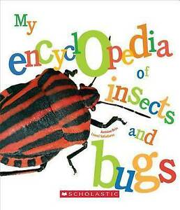 My Encyclopedia of Insects and Bugs by Brin, Antoine 9780531224700 -Hcover