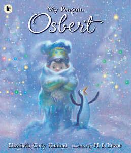 Cody Kimmel, Elizabeth, My Penguin Osbert, Very Good Book