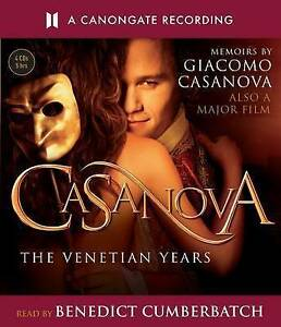 Casanova: The Venetian Years - The Memoirs Of Giacomo Casanova by Glacomo...