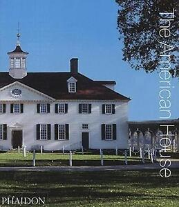 TheAmerican House by Phaidon Editors ( Author ) ON Sep-30-2008, Hardback, Phaido