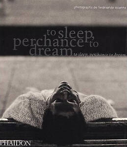 To Sleep, Perchance to Dream, , New