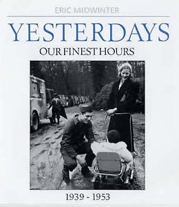 Yesterdays - Our Finest Hours  BOOK NEW