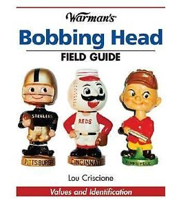 Warman-39s-Field-Guide-Ser-Bobbing-Head-Values-and-Identification-by-Lou