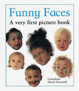 Funny Faces: A Very First Picture Book (Very First Picture Book Series), Nicola