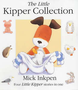 The Little Kipper Collection, Inkpen, Mick Paperback Book