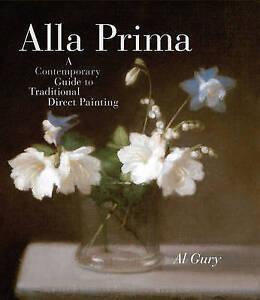 Al Gury-Alla Prima BOOK NEW