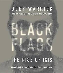 NEW Black Flags: The Rise of ISIS by Joby Warrick