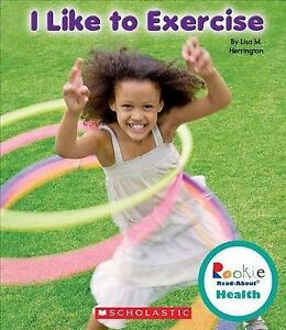 I Like to Exercise by Herrington, Lisa M. 9780531210116 -Hcover