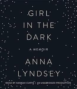 Girl In The Dark by Anna Lyndsey Audio Book 6 CDs