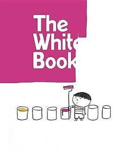 The White Book: A Minibombo Book By Borando, Silvia -Hcover