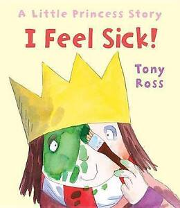 I Feel Sick! By Ross, Tony -Hcover