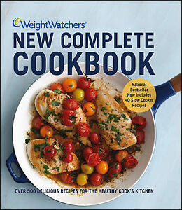 Weight Watchers New Complete Cookbook: Over 500 Delicious Recipes for the...