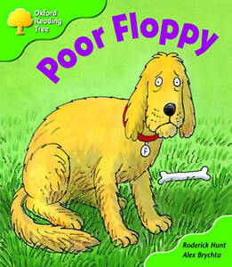 Oxford Reading Tree: Stage 2: First Phonics: Poor Floppy, Brychta, Alex, Hunt, R