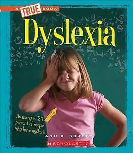 Dyslexia by Squire, Ann 9780531228432 -Hcover
