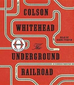 The Underground Railroad (Oprah's Book Club) CD-AUDIO