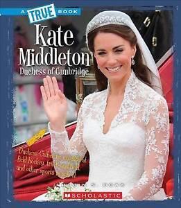 Kate Middleton: Dutchess of Cambridge by Doak, Robin S. -Paperback