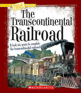 The Transcontinental Railroad by John Perritano (Paperback / softback, 2010)