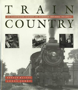 "CNR book ""Train Country""  History of Canadian National Railway"