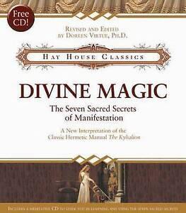 Divine Magic: The Seven Sacred Secrets of Manifestation by Doreen Virtue ❤