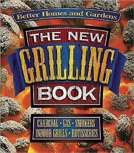 Better Homes And Gardens The New Grilling Book 696210290
