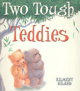 Two Tough Teddies, New, Niland Book