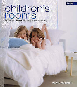 """""""VERY GOOD"""" Copestick, Joanna, Children's Rooms: Practical Design Solutions for"""