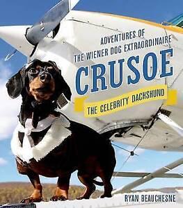 Crusoe-the-Celebrity-Dachshund-by-Ryan-Beauchesne-Hardback-2015