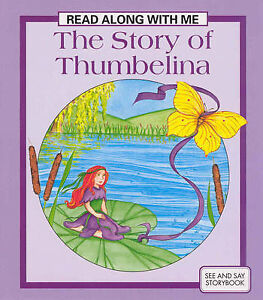 The Story of Thumbelina (Read Along with Me), , Very Good Book