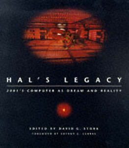 NEW HAL's Legacy: 2001's Computer as Dream and Reality