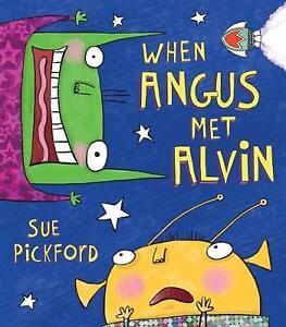 When-Angus-Met-Alvin-by-Sue-Pickford-Paperback-2015