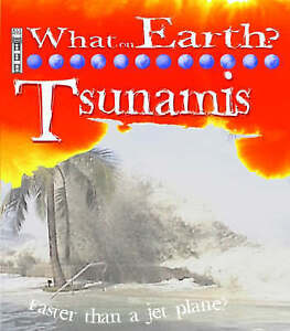 Tsunamis (What on Earth), Orme, David, Orme, Helen, Very Good Book