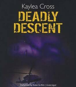 NEW Deadly Descent (Bagram Special Ops Series, Book 1) by Kaylea Cross