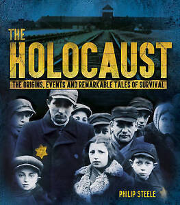 The Holocaust - New Book Philip Steele