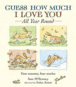 NEW-Guess-How-Much-I-Love-You-All-Year-Round-by-Sam-McBratney