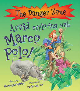 Avoid Exploring with Marco Polo!, Jacqueline Morley