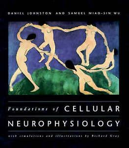 Foundations of Cellular Neurophysiology, Daniel Johnston