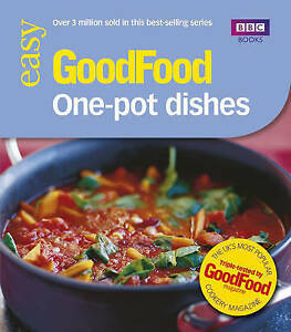 """AS NEW"" Good Food: One-pot Dishes: Triple-tested Recipes: Tried-and-tested Reci"