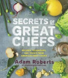 Secrets-of-the-Best-Chefs-Recipes-Techniques-and-Tricks-from-Americas