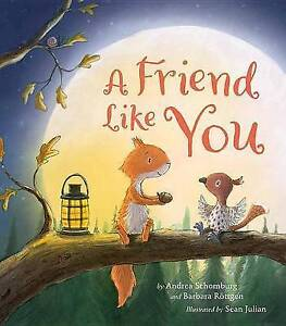 A Friend Like You By Schomburg, Andrea -Hcover