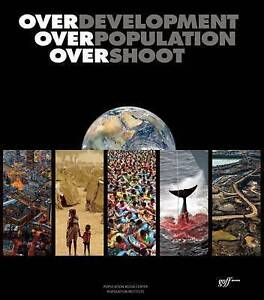 Overdevelopment, Overpopulation, Overshoot by Butler, Tom -Hcover