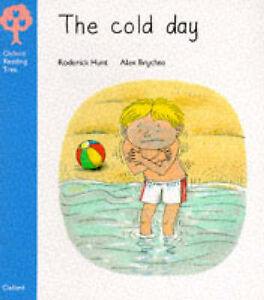 Oxford Reading Tree: Stage 3: More Stories: Cold Day, Hunt, Roderick, Very Good