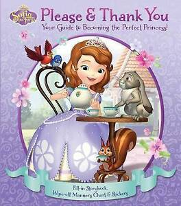 Disney Sofia First Please & Thank You Your Guide Becomin By Disney Sofia First
