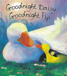 Goodnight Daisy, Goodnight Pip, Simmons, Jane | Hardcover Book | Acceptable | 97