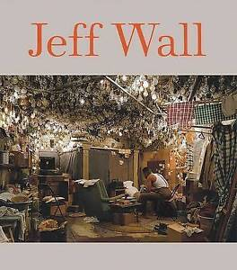 NEW Jeff Wall by Peter Galassi