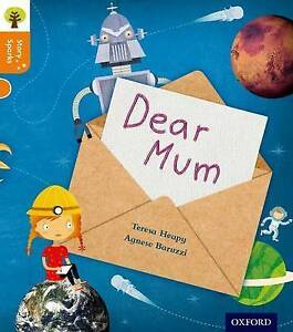 Oxford Reading Tree Story Sparks: Oxford Level 6: Dear Mum by Teresa Heapy...